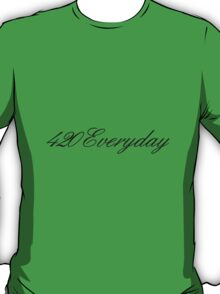 420 Everyday T-Shirt
