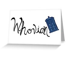 Whovian - Dr. Who Greeting Card