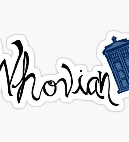 Whovian - Dr. Who Sticker