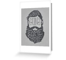 Explaining a beard like this one... Greeting Card