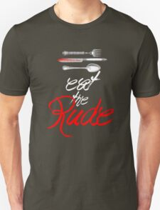 Hannibal - Eat the Rude (Vintage style) Unisex T-Shirt
