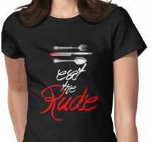 Hannibal - Eat the Rude (Vintage style) Womens Fitted T-Shirt
