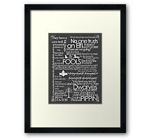 Words Lotr white font Framed Print