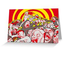 ZOMBIES!!1! Greeting Card