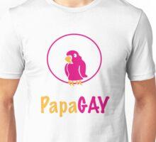 PapaGAY Unisex T-Shirt