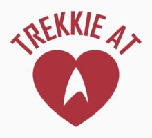 STAR TREK - TREKKIE AT HEART  by thischarmingfan