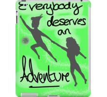 Everyone deserves an adventure iPad Case/Skin