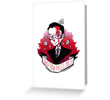 James Moriarty - Miss me? Greeting Card
