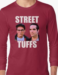 Street Tuffs Long Sleeve T-Shirt