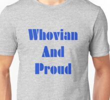 Whovian And Proud! Unisex T-Shirt