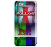 Follow Jesus: iPhone / iPod Case iPhone Case/Skin