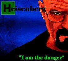 I am the danger. by brett66