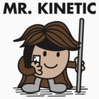 Mr. Kinetic by zacly