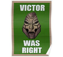 Victor Was Right Poster