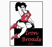 Iron Broads 2013 Unisex T-Shirt