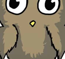 Well Owl Be Damned.  Sticker