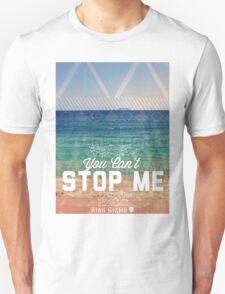 You Can't Stop Me [Original] T-Shirt