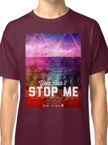 You Can't Stop Me [Vintage] Classic T-Shirt
