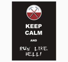 Keep calm and run like hell 02 by GentryRacing
