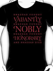 And Rhaegar Died T-Shirt