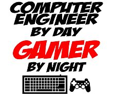computer engineer by day gamer by night Photographic Print