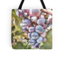 You will know them-Matthew 7:16 Tote Bag