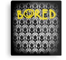 Sherlock - Bored (with wallpaper) Metal Print