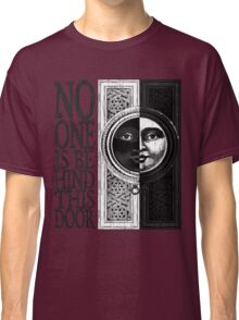 House of No One Classic T-Shirt