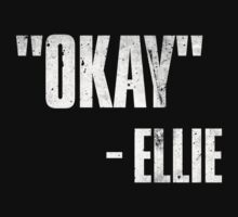 Ellie Quote -  The Last of Us by TwinMaster