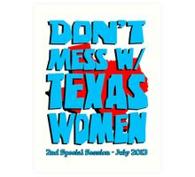 Don't Mess With Texas Women Art Print