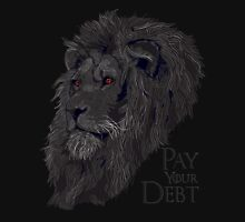 Pay your Debt Unisex T-Shirt