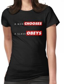 A man chooses A slave obeys v2 Womens Fitted T-Shirt