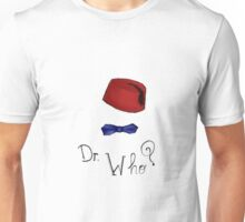 Doctor Who? Eleventh Doctor! Unisex T-Shirt