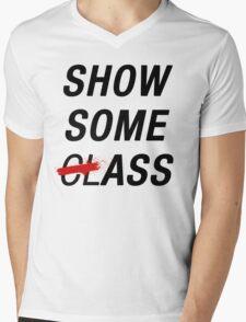 SHOW SOME CLASS ASS TYPOGRAPHY SHIRT Mens V-Neck T-Shirt