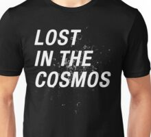 LOST IN THE COSMOS Shirt Unisex T-Shirt
