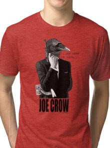 joe crow 007 Tri-blend T-Shirt