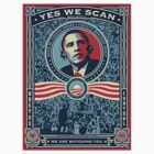 YES WE SCAN OBAMA NSA SPY BIG BROTHER by sturgils
