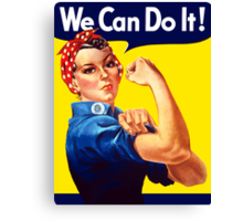 Rosie The Riveter We Can Do It Canvas Print