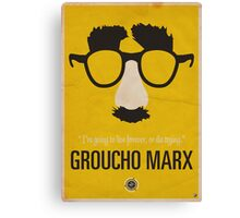 "Groucho Marx— ""I'm going to live forever, or die drying."" Equal & Opposite funny glasses poster series. Part 1 of 2.  Canvas Print"