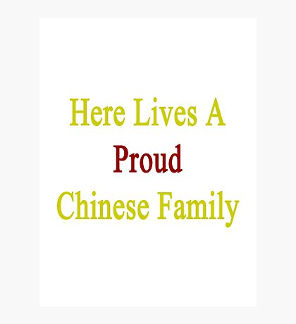 Here Lives A Proud Chinese Family  Photographic Print