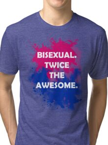 Bisexual Pride - Twice The Awesome! Tri-blend T-Shirt
