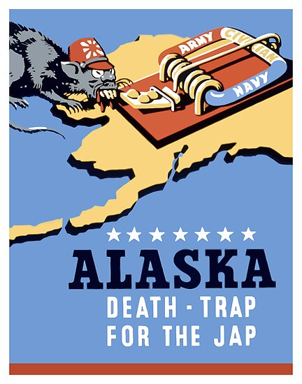 Alaska Death Trap For The Jap by warishellstore