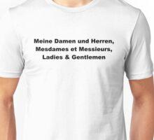 Ladies and Gentlemen Unisex T-Shirt