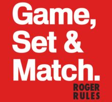 Game, Set & Match Roger  T-Shirt by Flyinglap