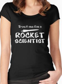 Trust me Rocket Scientist funny Women's Fitted Scoop T-Shirt