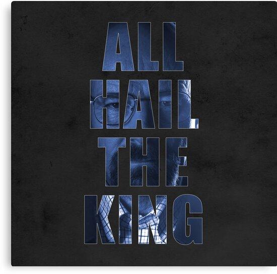 All Hail The King by hannahison