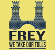 House Frey: We Take Our Tolls Kids Clothes
