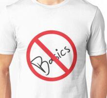 No Basics Allowed Unisex T-Shirt