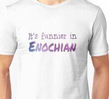 Funnier in Enochian Unisex T-Shirt