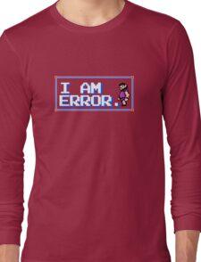 I Am Error Long Sleeve T-Shirt
